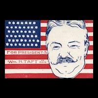 Scarce Patriotic Political William H Taft For President Postcard