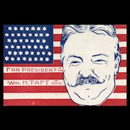 Scarce Patriotic Political William H Taft For President Postcard