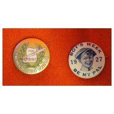 Two Pinbacks - Palmer Method Writing and Boy's Week 1927