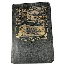 How to Become a Successful Motorman Trolley Book 1908