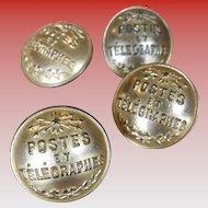 Four Postes et Télégraphes Brass Buttons made by T.W. & W. of Paris Circa 1800s