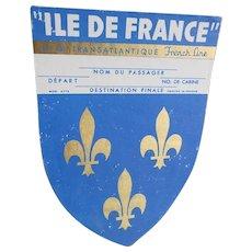 Ile of France Transatlantic French Line Ship Luggage Label Metallic Gold Pigment Overlay Fleurs de Lys - Red Tag Sale Item