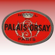 Hotel du Palais d'Orsay of Paris Oval Luggage Label Original Vintage