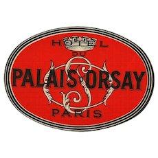 Hotel du Palais d'Orsay of Paris Oval Luggage Label Original Vintage