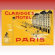 Claridge's Hotel of Paris France French Luggage Label Original Vintage