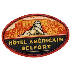 LAST CHANCE: Hotel Americain Belfort France Original Vintage Luggage Label