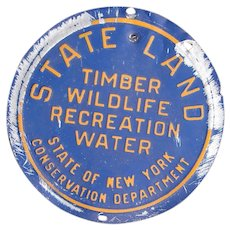 Pre-1970 Vintage New York State Conservation Department STATE LAND Management Metal Sign