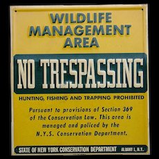 Vintage 1950s-60s Wildlife Management NO TRESPASSING Hunting Fishing Sign