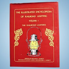 """Railroad Lantern Collector Book Reference Guide """"Illustrated Encyclopedia of Railroad Lighting Vol 1: The Railroad Lantern"""" Barrett and Gross"""