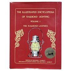 "Scarce ""Illustrated Encyclopedia of Railroad Lighting, Vol.1 - The Railroad Lantern"" (Barrett) Collector Guide"