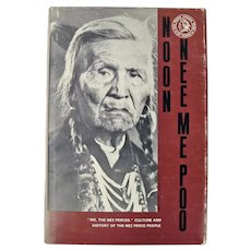 Noon Nee  Me Poo, Culture and History of the Nez Perce People, by Allen P. Slickpoo, 1973, Signed