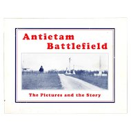 Antietam Battlefield, The Pictures and the Story, 1928