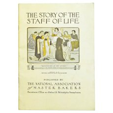 The Story of the Staff of Life, Bread Booklet, 1911