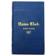 Annual Report of the Union Club of New York, 1887