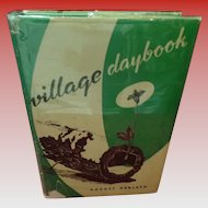 Village Daybook Signed By The Author August Derleth 1947 1st Edition