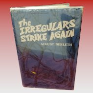 The Irregulars Strike Again By August Derleth