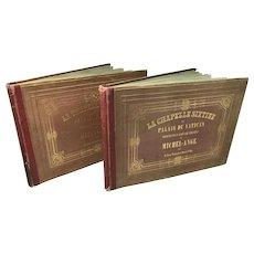 La Chapelle Sixtine Au Palais Du Vatican, 2 Volume Book Set of Adolphe Braun Photographs