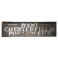 19th / 20th c West Chesterfield New Hampshire Post Office Wooden Advertising Sign