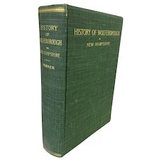 History of Wolfeborough (NH) by Benjamin Franklin Parker, 1901