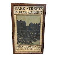 "London Guarantee & Accident Company ""Dark Streets"" Poster circa 1914-1918"