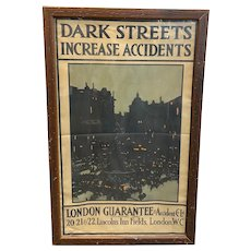 "London Guarantee & Accident Company ""Dark Streets"" Poster circa 1914-1918"