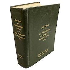 Civil War Book, Pictorial History 13th Regiment Vermont Volunteers by Ralph Orson Sturtevant 1910