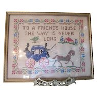Cottage Style Cross Stitch Framed Motto To A Friend's House Carriage and Horse Glass Front