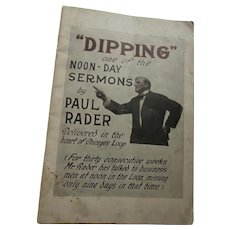 Paul Rader Evangelist Preacher Chicago Dipping Noon Sermons Pamphlet Circa 1915