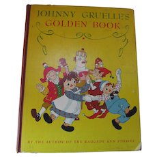Johnny Gruelle's Golden Book 1944 Gift Book Children's Stories by Author of Raggedy Ann books