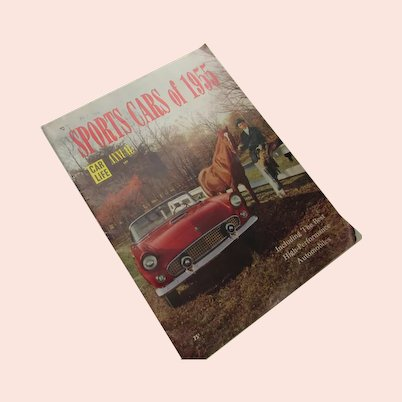 Sports Cars of 1955 Car Life Annual High Performance Cars
