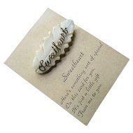 Sweetheart Script Pin on Faux Mother of Pearl on Original Card Here's Something Special