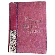 Roses and Thorns of Paris and London Antique Book