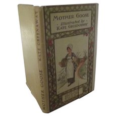 Mother Goose  With Kate Greenaway Illustrations