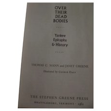 Over Their Dead Bodies..............Yankee Epitaphs