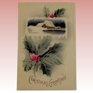 Edwardian Christmas Postcard With A House In the Snow and Holly