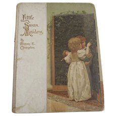 "Edwardian Children's Book ""Little Swan Maidens"""