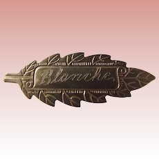 Tiny Gold Tone Vintage Leaf Pin With The Name Blanche