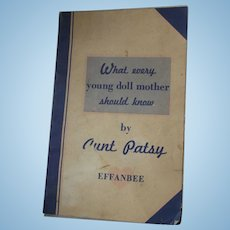 """Effenbee Pamphlet """"What every young doll mother should know"""" by Aunt Patsy"""