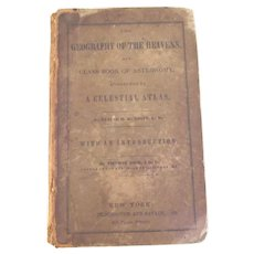 Geography Of The Heavens and Class Book Of Astronomy
