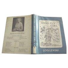 Shoo-Fly Girl by Lois Lenski