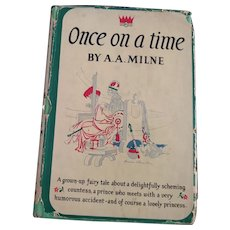 Once On A Time    Milne 1922