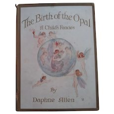 The Birth of the Opal