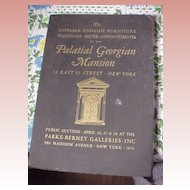 """Parke Bernet Auction of the """"Palatial Georgian Mansion"""" NYC"""