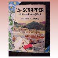 The Scrapper At Camp Blazing Rock