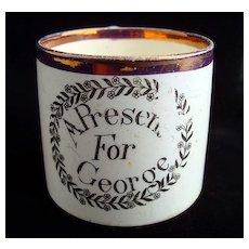 Creamware Child's Mug ~ A Present for George 1820