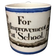 Pearlware Creamware Child's  Mug  ~ Improvement at School 1820