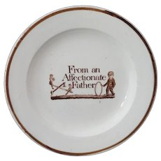 Staffordshire Childs Reward of Merit Plate FROM AN AFFECTIONATE FATHER Staffordshire England c 1800