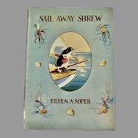 RARE 1949 1st Edition SAIL AWAY SHREW Children's Book by Eileen Soper