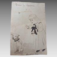 Primitive 1800's Pen Drawing GIRL w DOLL & DOG Titled 'Naughty Max' SIGNED
