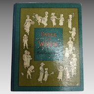 Rare 1st print Edition Kate GREENAWAY 'Under the Window' Engraved & Printed Edmund Evans
